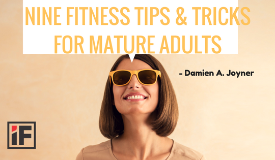 Nine Fitness tips & Tricks for Mature adults-blog-2